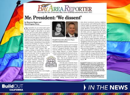 Mr President: 'We Dissent' Bay Area Reporter Op-Ed