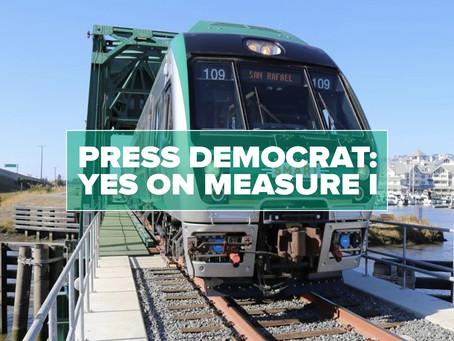 PRESS DEMOCRAT SAYS - Yes on Measure I: Don't derail SMART train