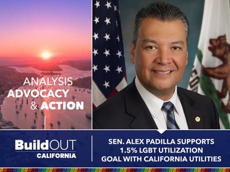 Senator Alex Padilla Support 1.5% LGBT Utilization Goal with California Utilities
