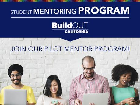 BuildOUT California Student Mentoring Program - Join the Pilot Program!