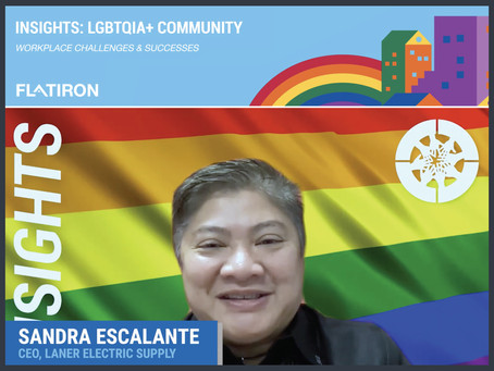 Flatiron's INSIGHTS Series: LGBTQIA+ Workplace Challenges and Successes with Sandra Escalante