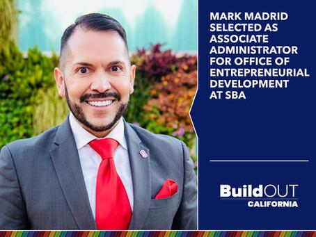Mark Madrid selected as Associate Administrator for Office of Entrepreneurial Development at SBA