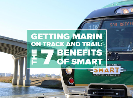 Getting Marin on Track and Trail: The Seven Benefits of SMART
