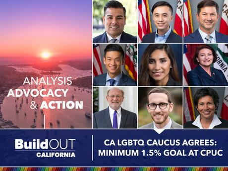 CA LGBTQ Caucus Agrees: Minimum 1.5% Goal at CPUC