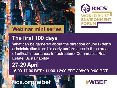RICS World Built Environment Forum (WBEF) Webinar Miniseries:  Joe Biden's America:  First 100 Days