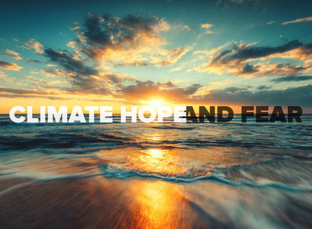 Climate Hope and Fear