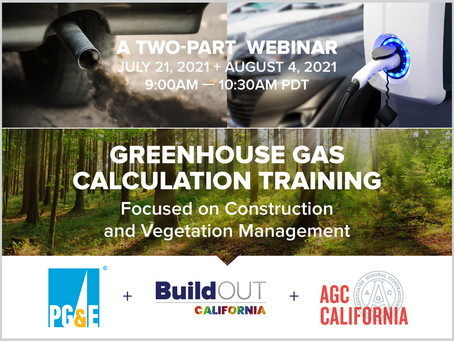 GREENHOUSE GAS CALCULATION TRAINING - A 2-Part Webinar from BOC, PG&E and AGC of California