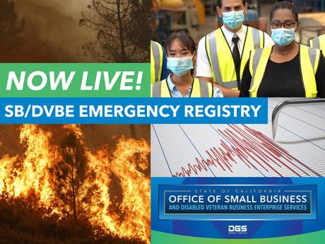 SB/DVBE Emergency Registry: NOW LIVE!