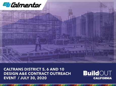 Caltrans District 5, 6 and 10 Design A&E Contract Outreach – July 30, 2020