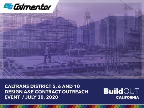 Caltrans District 5, 6 and 10 Design A&E Contract Outreach – July 30, 2020