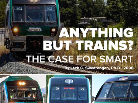 ANYTHING BUT TRAINS? The Case for SMART