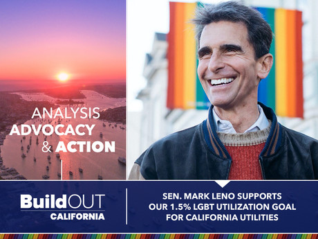 Sen. Mark Leno Supports our 1.5% LGBT Utilization Goal for CA Utilities