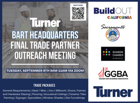 BuildOUT California + Turner Construction - Trade Partner Outreach Event: BART's Oakland HQ project