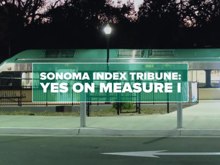 Sonoma Index Tribune endorses Measure I
