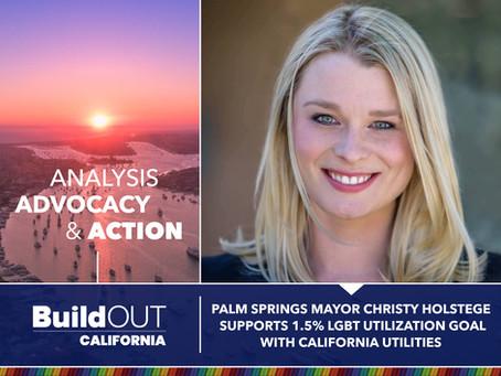 Our 1.5% LGBT utilization goal receives Palm Springs Mayor Christy Holstege's Support