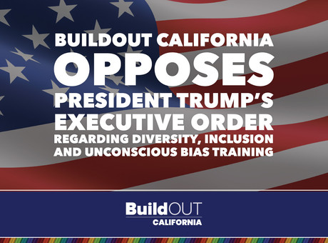 BuildOUT California Opposes President Trump's Executive Order