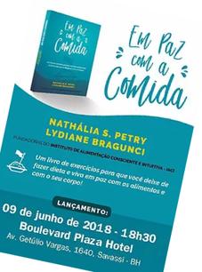 Lançamento do livro Em Paz com a Comida e palestra sobre como utilizar o livro, em Belo Horizonte, em junho de 2018. Conheça mais no link abaixo: