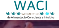 WebMeeting de Alimentação Consciente e Intuitiva, nosso congresso online e gratuito realizado em 2019!