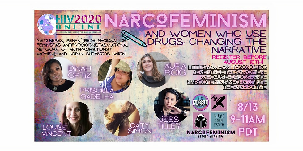 Women who Use Drugs and Narcofeminism: Changing the Narrative
