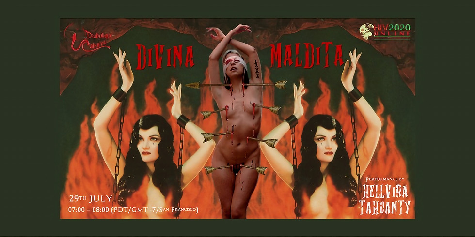 Art Performance: Divina & Maldita (Divine & Cursed)