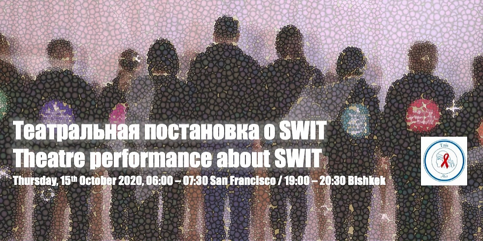 Art Performance: Theater Performance about SWIT
