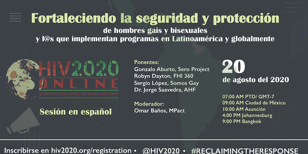 Strengthening the safety and security of gay and bisexual men and their program implementers in Latin America and global