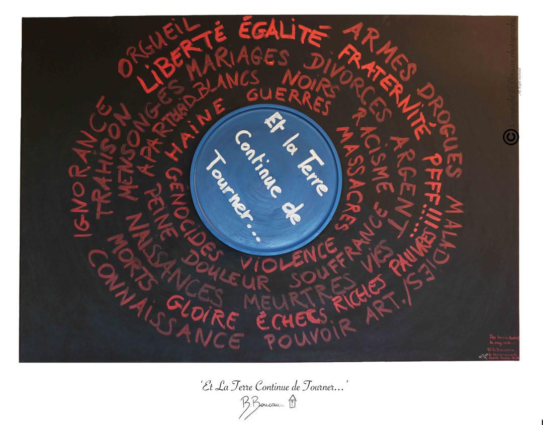 B. Boucau - Et La Terre Continue de Tourner (2011 - 116x80).jpg