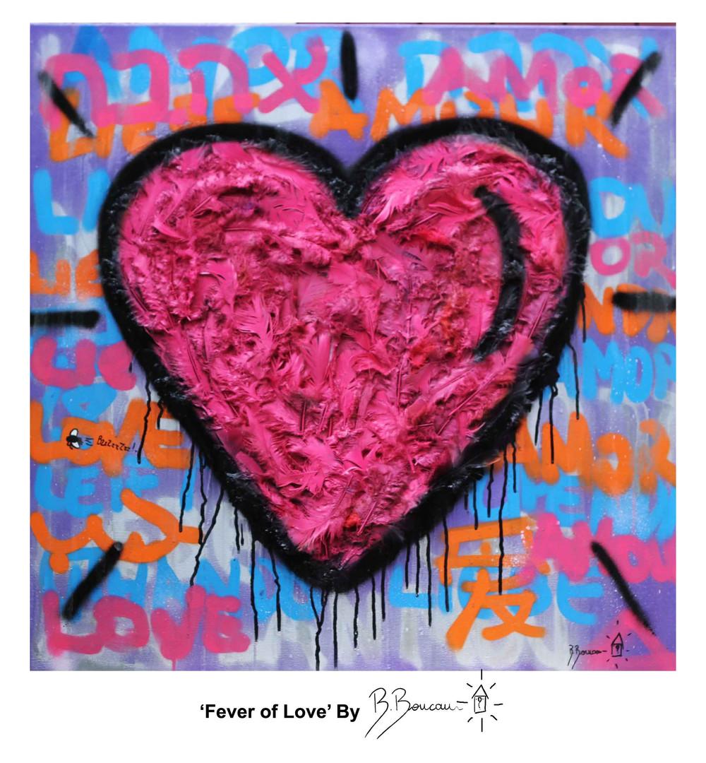 B. Boucau - Fever of Love (2018 80x80cm)