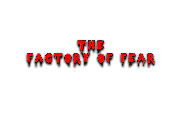 the factory of fear.png