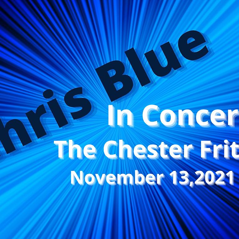 Chris Blue In Concert 2021!