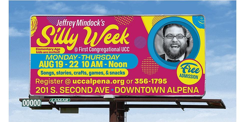 """Jeffery Mindock's Silly Week @ First Congregational"