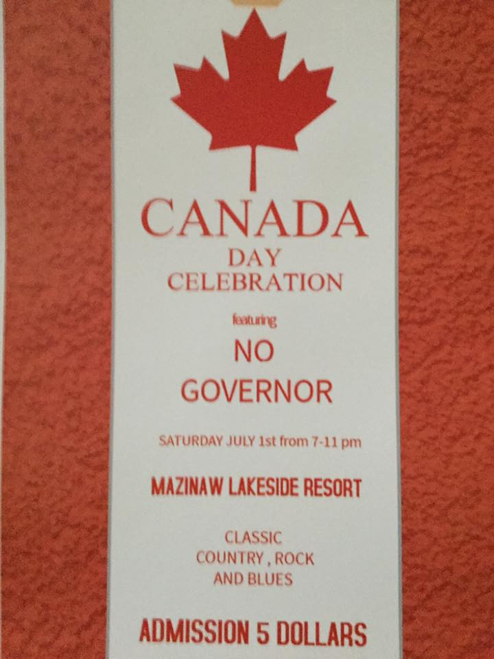Mazinaw Fried Chicken Dinner 6 pm followed by the return of No Governor! June 29th this year!