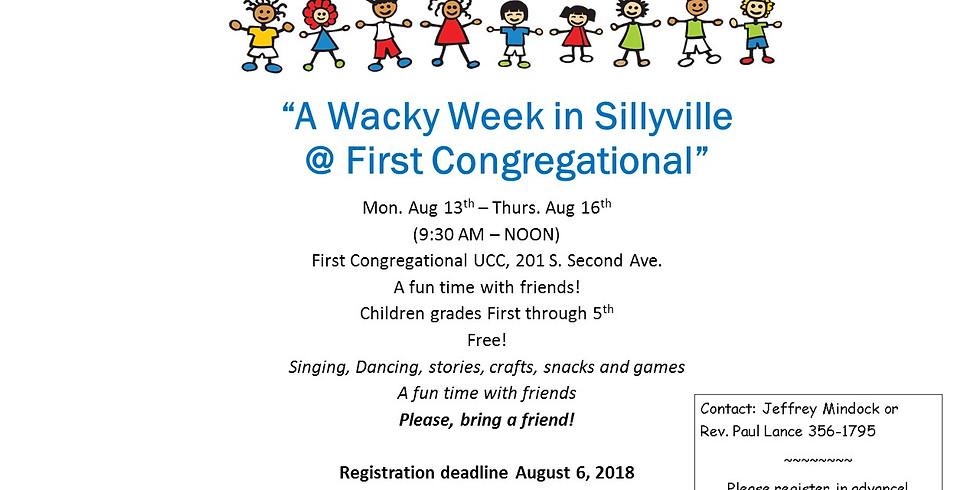 """ Wacky Week in Sillyville @ First Congregational"