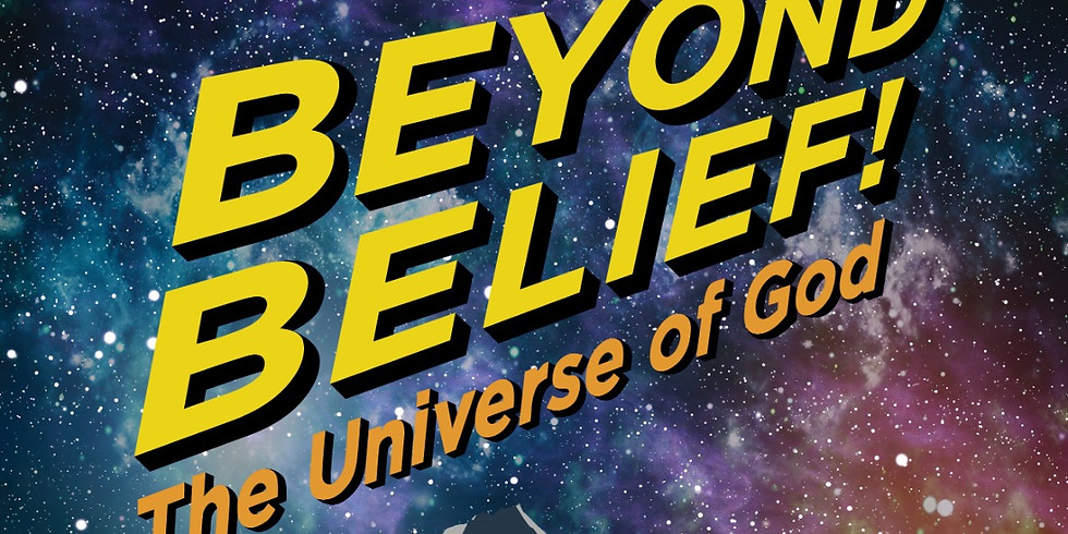 """ACE VBS  """"Beyond Belief: Th  Universe of God"""""""