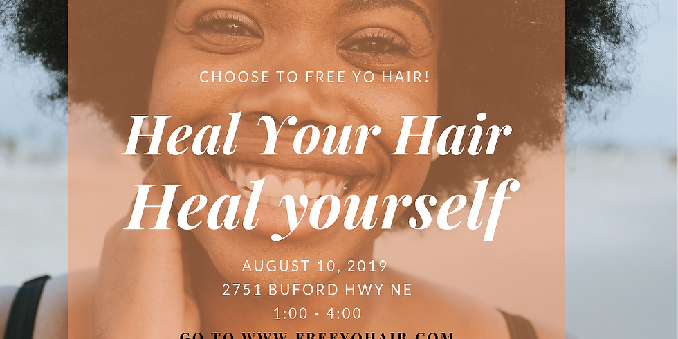 Heal Your Hair, Heal Yourself