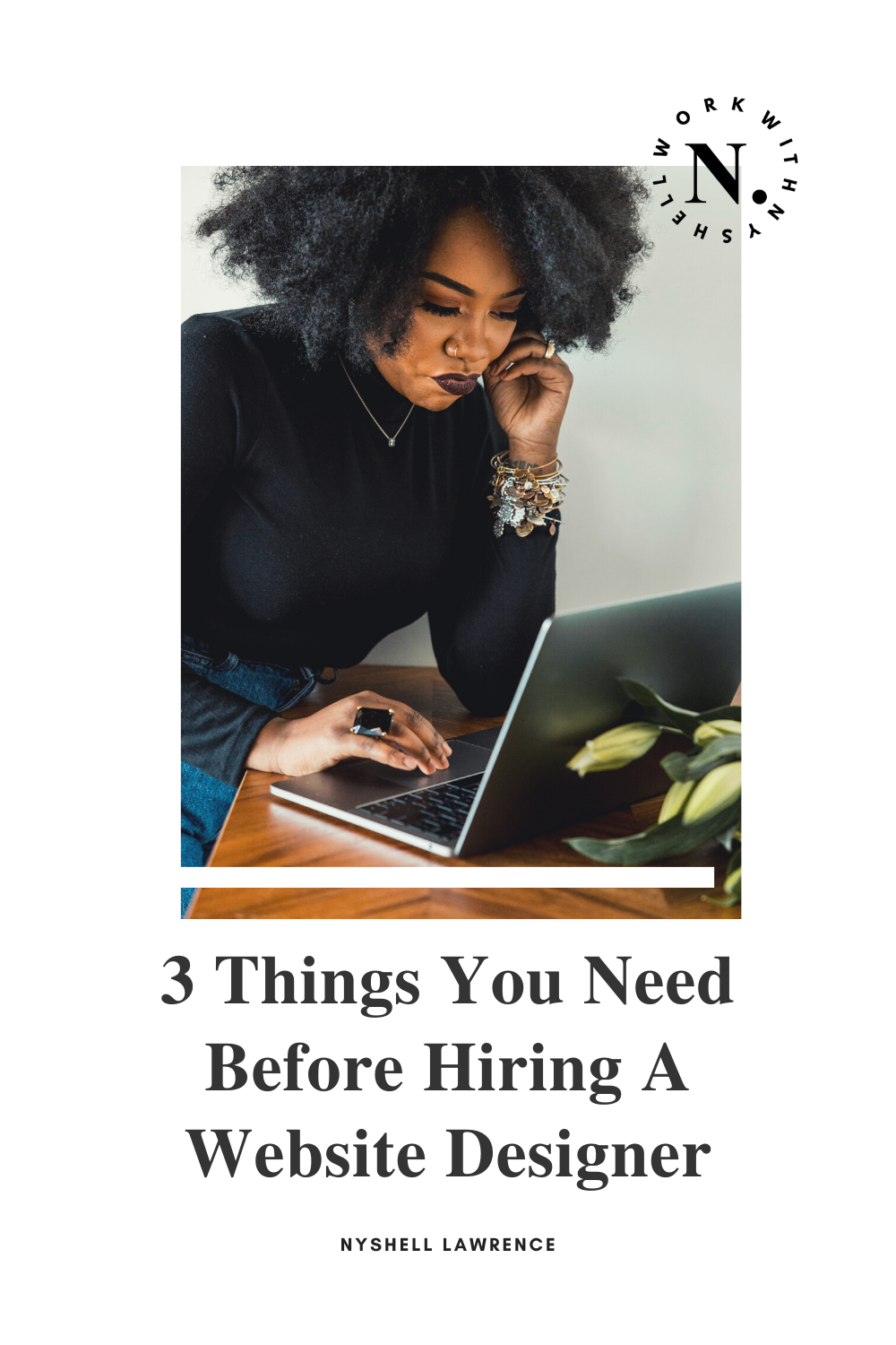 3 Things You Need Before Hiring A Website Designer