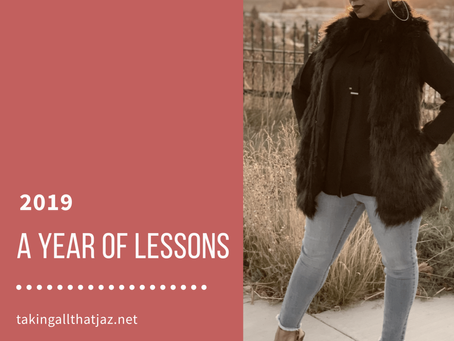 2019, A Year of Lessons
