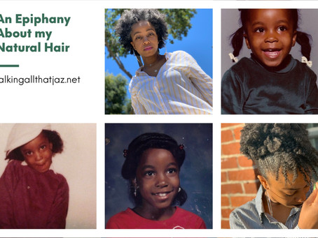An Epiphany about my Natural Hair
