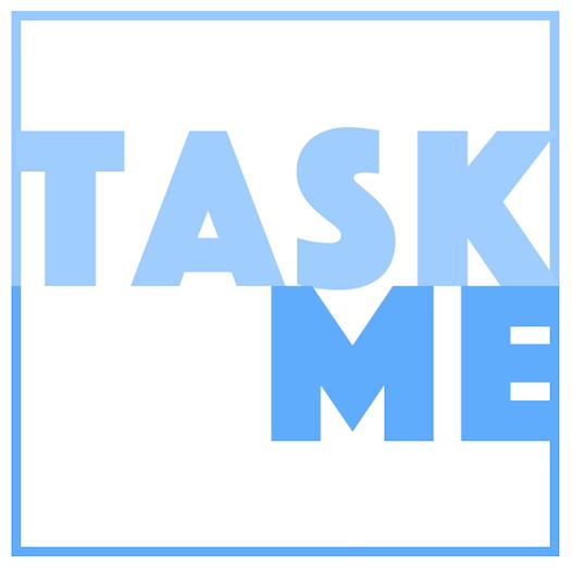 Task Me