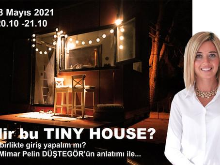 """""""Tiny House"""" Türkiye'de dört mevsim yaşanabilen bir konsept olur mu?"""