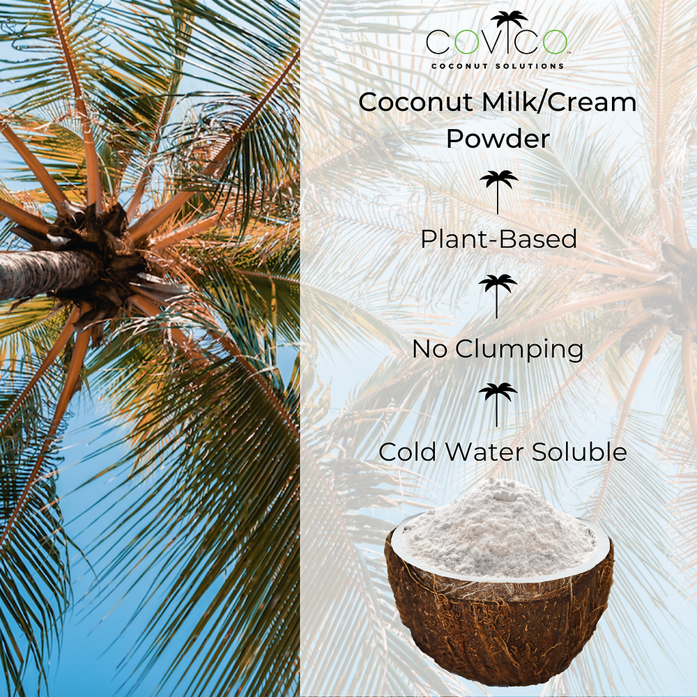 Our coconut milk / coconut cream powder is planted based, free flowing and dilutes easily in cold water.