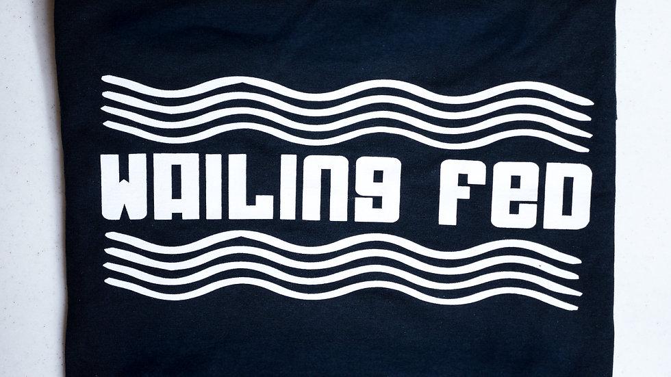 Wailing Fed T-Shirt