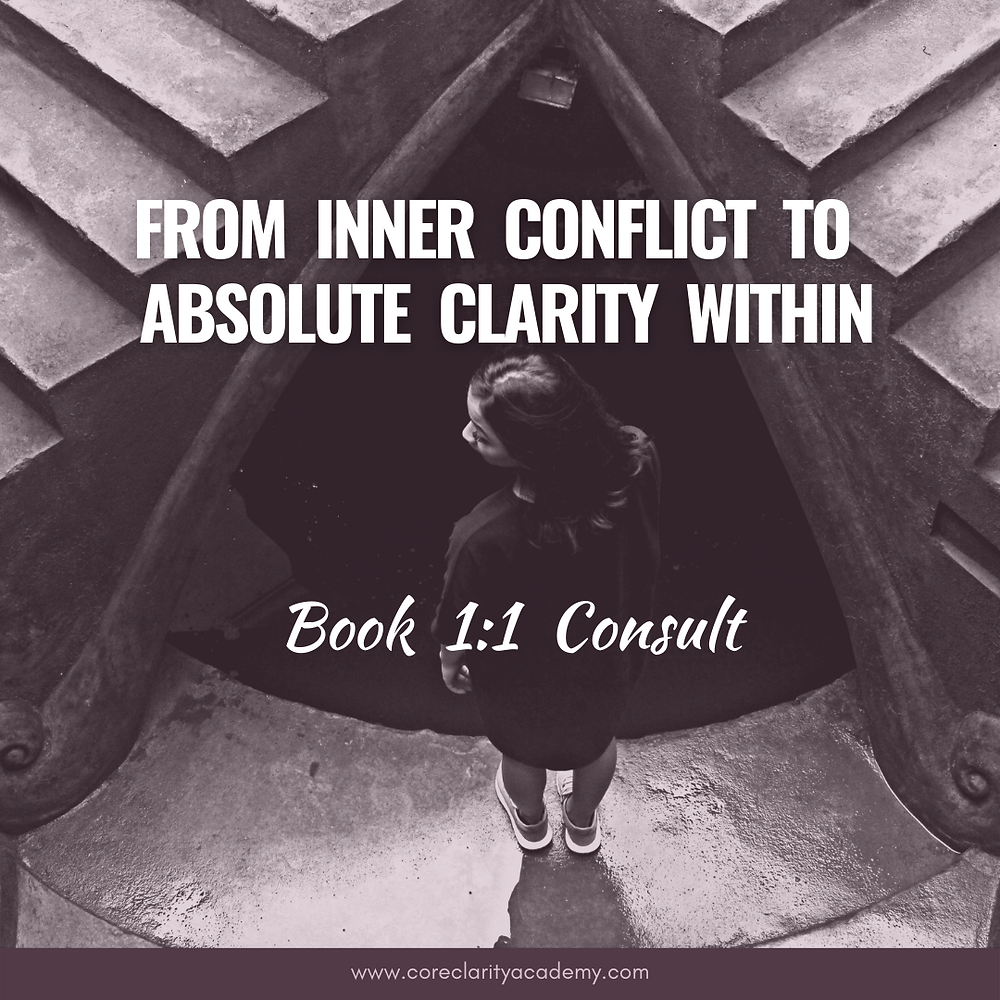 FROM INNER CONFLICT TO CONGRUENCE & CLARITY WITHIN