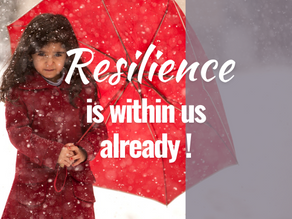 Resilience is within you already! Re-activate it to navigate through challenging times.