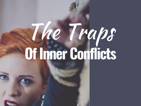 The traps of inner conflict and how to liberate yourself