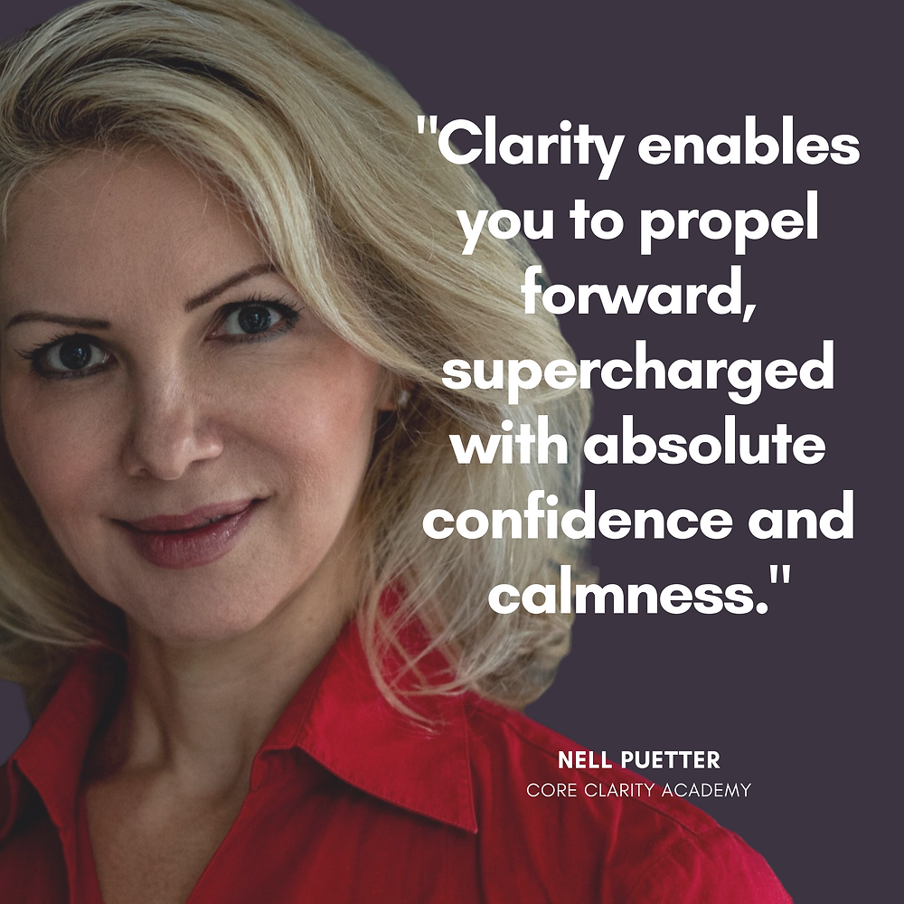 Clarity Quote from Nell Puetter, Founder of Core Clarity Academy