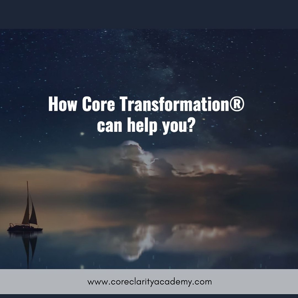 Core Transformation® helps us to move beyond inner conflict and inner struggle. It helps us experience the alignment with our deepest Core self.
