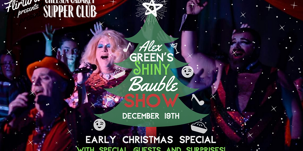 Chelsea Cabaret Supper Club: The Shiny Bauble Show