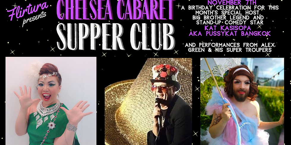 Chelsea Cabaret Supper Club: Birthday Special with Kat Kasisopa