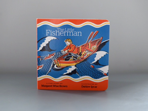 The Little Fisherman by Margaret Wise Brown with illustrations by Dahlov Ipcar